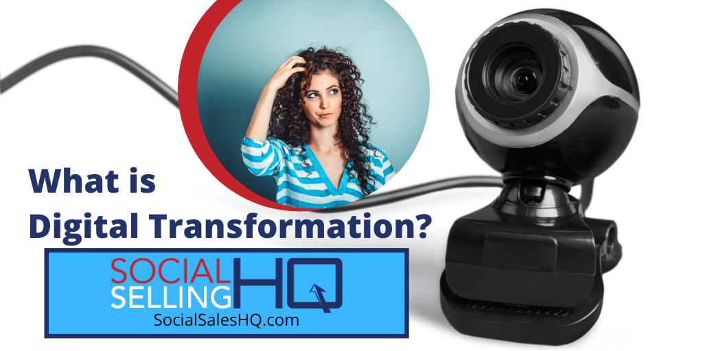 What is Digital Transformation by Thomas Ross Social Sales Trainer